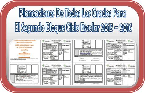 planeaciones lainitas 2016 2017 gratis planeaciones de todos los grados para el segundo bloque