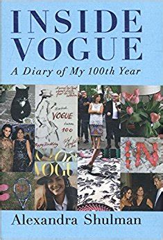 inside vogue my diary inside vogue my diary of vogue s 100th year amazon co uk alexandra shulman 9780241279236 books