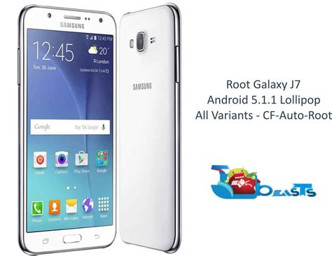 Samsung Lollipop J7 how to root samsung galaxy j7 on android 5 1 1 lollipop