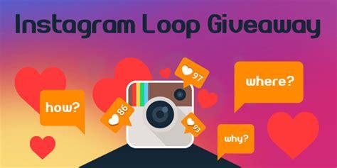 Instagram Loop Giveaways - all about instagram loop giveaways giveaway monkey