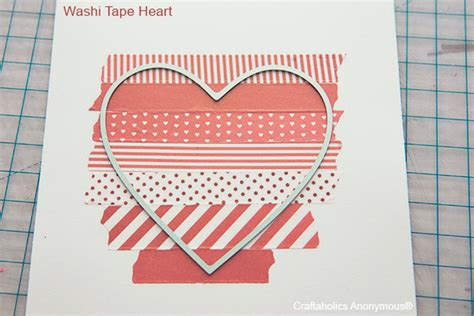 how to use washi tape craftaholics anonymous 174 handmade valentine ideas using
