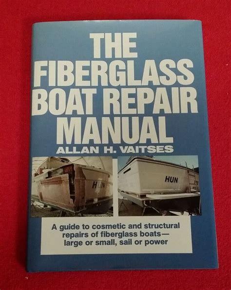 boat repair books the fiberglass manual professional user manual ebooks