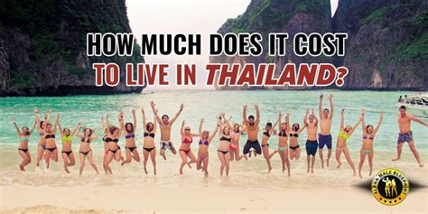 how much does it cost to live comfortably how much does it cost to live in thailand check this out