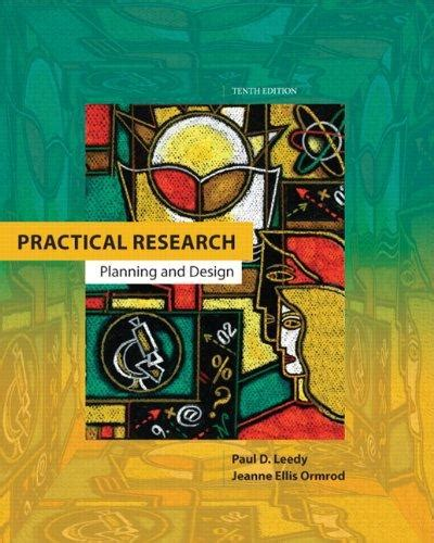 practical research planning and design 11th edition books by author paul d leedy direct textbook