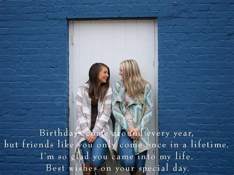 happy birthday to my best friend best 52 happy birthday to my best friend messages quotes