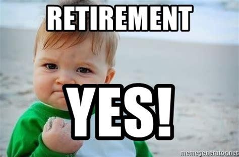 Fist Pump Baby Meme - retirement yes fist pump baby meme generator
