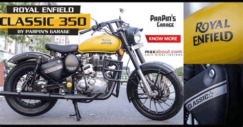 Modified Bike Garage by Matte Yellow Royal Enfield Classic 350 By Parpin S Garage