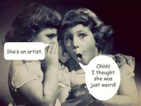 Artist Meme - she s an artist funny pictures quotes memes jokes