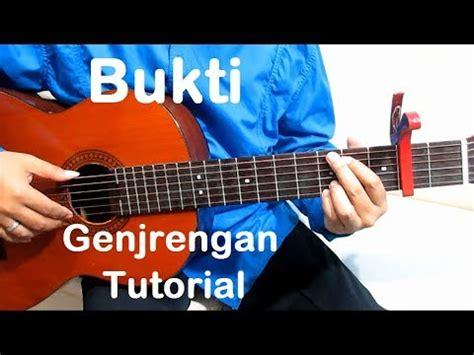 tutorial belajar gitar youtube belajar gitar bukti genjrengan youtube