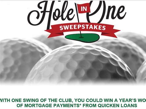 Quicken Sweepstakes - the quicken loans hole in one sweepstakes sweepstakes fanatics