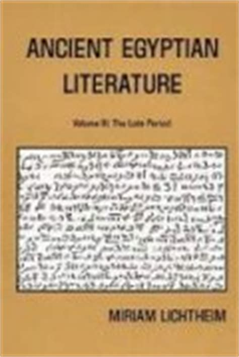 themes in egyptian literature ancient egyptian literature vol 3 logos bible software