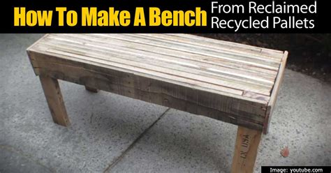 how to make a bench from pallets how to make a bench from reclaimed recycled pallets