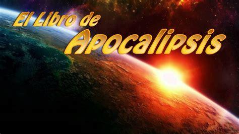 libro apocalipsis el libro de apocalipsis biblia hablada y dramatizada youtube