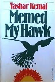 Memed My Hawk - book excerptise memed my hawk by yashar kemal and