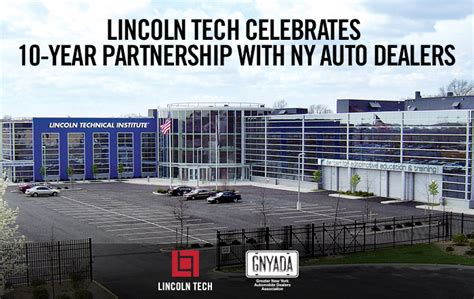 lincoln tec lincoln tech celebrates 10 year partnership with auto dealers