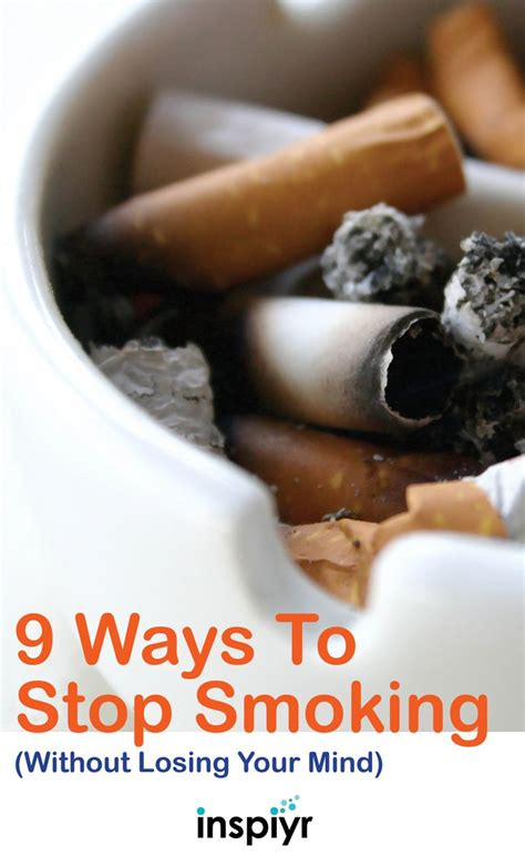 9 Tips To Help You Quit by 25 Best Ideas About Ways To Stop On