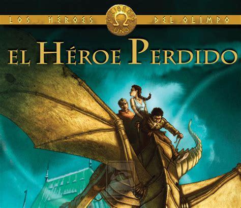 el heroe perdido heroes las aventuras de oshimah rese 241 a el heroe perdido