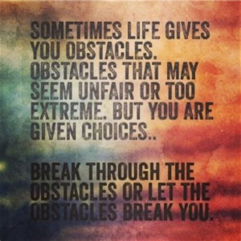 tattoo quotes about overcoming obstacles in life obstacle quotes famous quotesgram