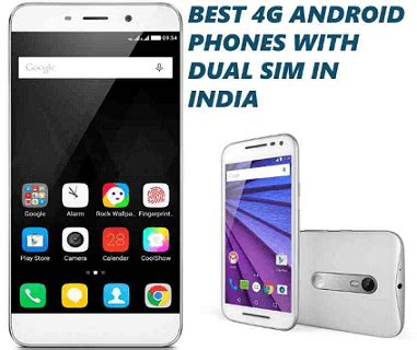 best 4g lte phone 10 best 4g supported android phones 10000 in india