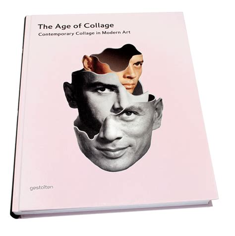 the age of collage gestalten the age of collage