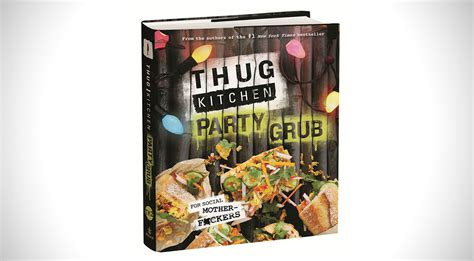 Thug Kitchen Author by Thug Kitchen The Grub Guide Bimbo