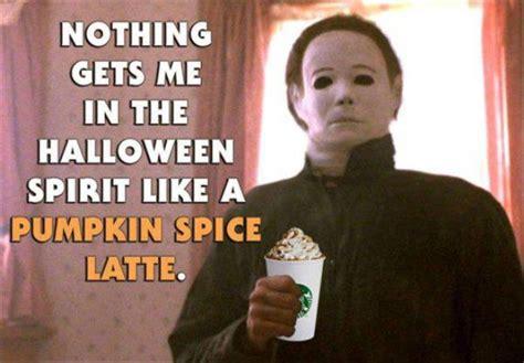 Pumpkin Spice Latte Meme - tis the season for pumpkin spice everything 18 pics