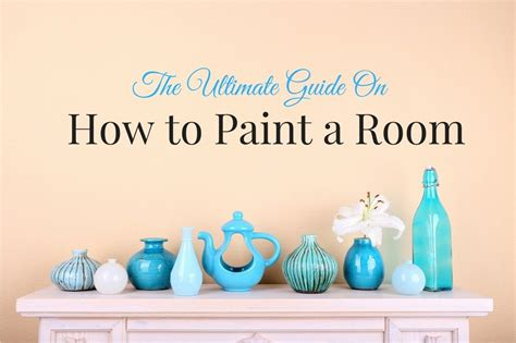 what you need to paint a room how to paint a room what you need to and more