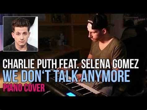 download mp3 charlie puth selena gomez we don t talk anymore charlie puth feat selena gomez we don t talk anymore