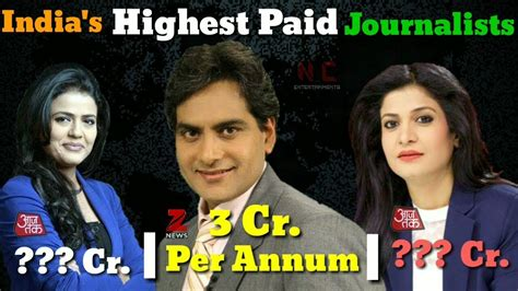 Highest Paid Journalist by 174 Top 10 Highest Paid Journalist In India Tv News
