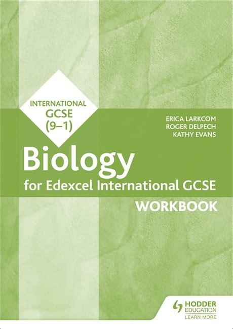 edexcel international gcse biology 1510405658 edexcel international gcse biology workbook by larkcom the igcse bookshop