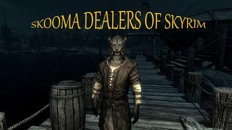 skyrim mod skooma dealer skooma dealers of skyrim mod mod db