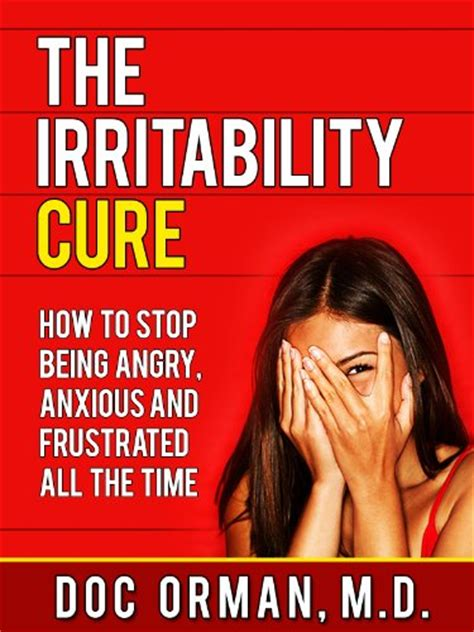 how to stop time books quot the irritability cure how to stop being angry