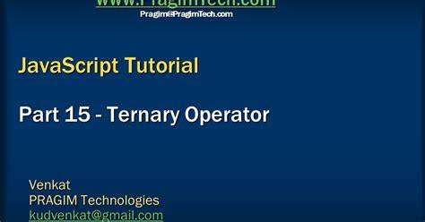 javascript tutorial ppt slides sql server net and c video tutorial ternary operator
