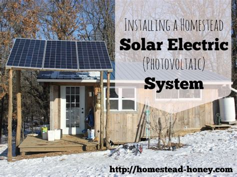 tiny house solar system installing a homestead solar electric system