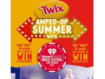 Twix Sweepstakes - twix amped up summer fly away to the iheartradio music festival in las vegas sweepstakes
