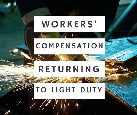 workers compensation light duty work workers compensation and returning to light duty