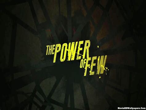 The Power Of Few 2013 Film The Power Of Few 2013 Movie Hd Wallpapers