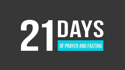 day of fasting 21 days of prayer day 20 journey church of kansas city