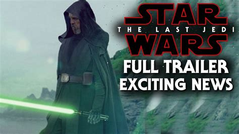 new movies releases star wars the last jedi by daisy ridley star wars the last jedi new trailer exciting news update release youtube