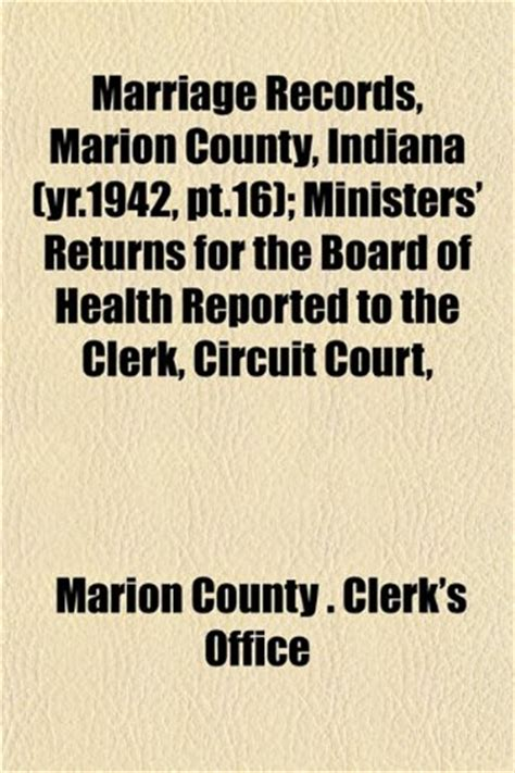 Marriage Records Marion County Indiana Marion County Clerk Of Court December 2011