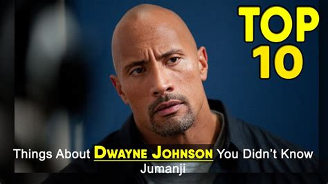 jumanji movie mistakes 10 things about dwayne johnson you didn t know the rock