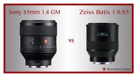 Sony Lens Fe 85mm F 1 4 Gm sony fe 85mm f 1 4 gm vs zeiss batis 85mm f 1 8 now with