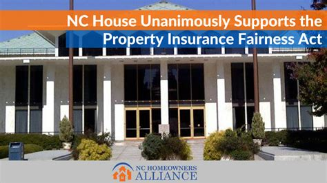 house insurance nc property insurance fairness act clears house north carolina homeowners alliance