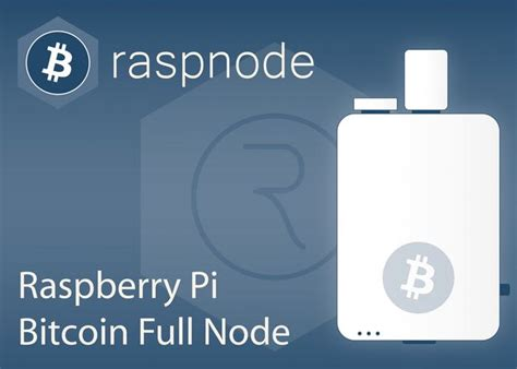 bitcoin node bitcoin full node raspberry pi bitcoin processing speed