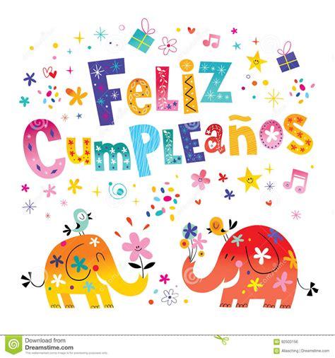 happy birthday in spanish imagenes feliz cumpleanos happy birthday in spanish greeting card