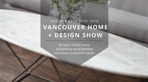 vancouver home design show promotion code events style in form