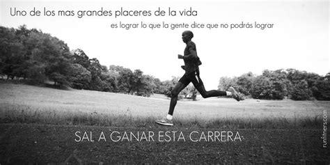 imagenes motivacionales de corredores mas frases motivadoras para corredores en http