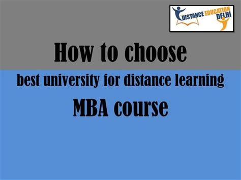 How To Choose The Right Mba Program by How To Choose The Best For Distance Learning