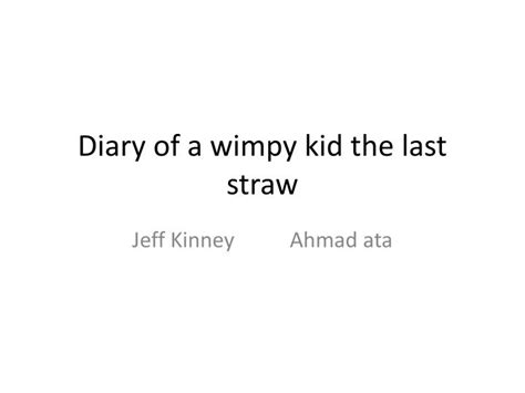 diary of the wimpy kid book report ppt diary of a wimpy kid the last straw powerpoint