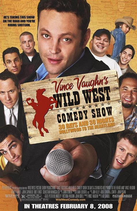 film comedy west vince vaughn s wild west comedy show 2008 posters